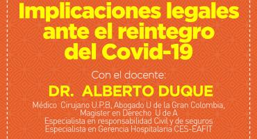 Implicaciones legales ante el reintegro del Covid-19